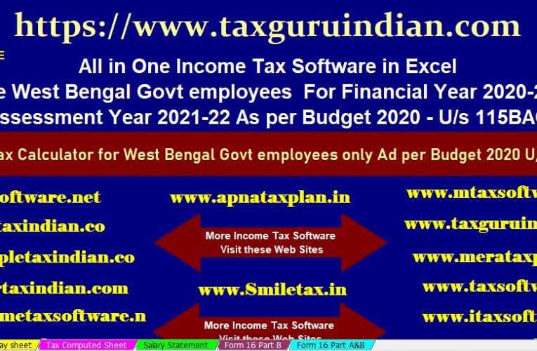 Automated Income Tax Calculator All in One Govt and Non-Govt Employees for the F.Y. 2020-21 U/s 115 BAC-in Budget 2020 With Government issues clarification regarding Section 115BAC of Income-tax Act, 1961- All you need to know