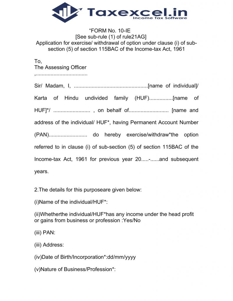 Income Tax new form 10-IE as per U/s 115 BAC for F.Y.2020-21